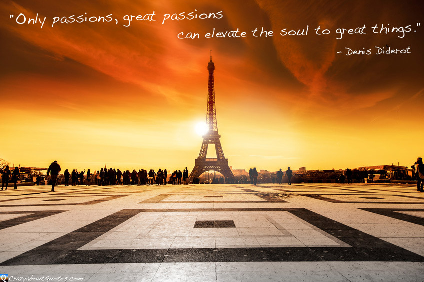 The Eiffel Tower in Paris with quote about passions.