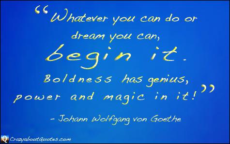 Johann Wolfgang von Goethe Quote.