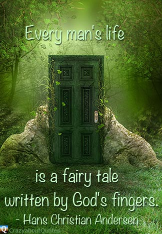 Green forest and mystery door with life is a fairy tale quote.