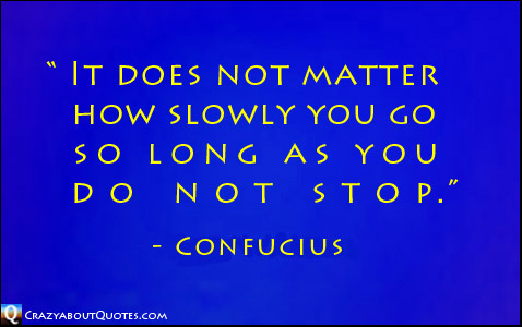 Perseverance quote by Confucius.