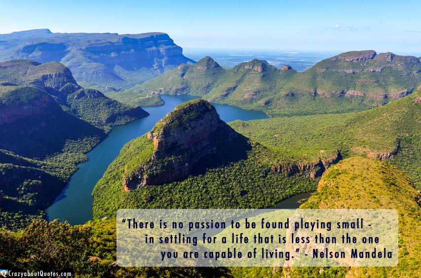 Nelson Mandela quote of the day in the Blyde River Canyon.