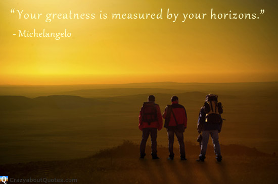 Hikers on a mountain top looking to horizon with greatness quote.