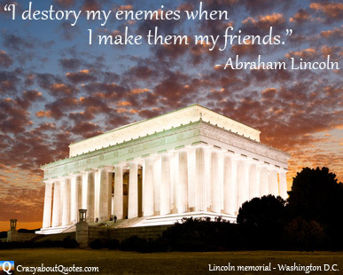 Abraham Lincoln quote with memorial in Washington D.C.