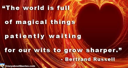 Heart on fire with quote about magical things by Bertrand Russell.