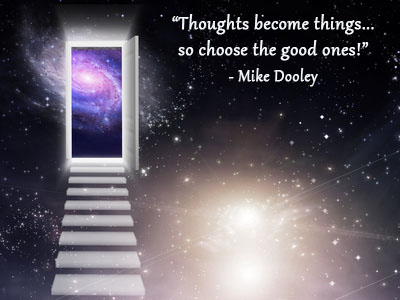 Steps and door to another galaxy and universe with Mike Dooley quote.