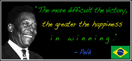 Pele with inspirational sports quote about winning.