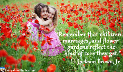 Girls in field of flowers with quote for parents.