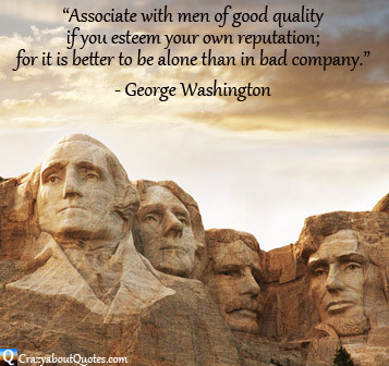 Presidents on Mount Rushmore with George Washington quote.