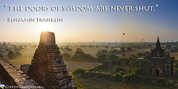 Temples and monasteries in Bagan, Burma with quote of the day about wisdom.
