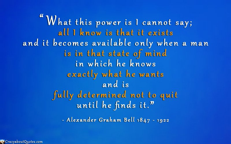 Alexander Graham Bell quote about the power of the mind.