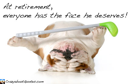Crumpled face of old dog in with golf club and funny retirement quote.
