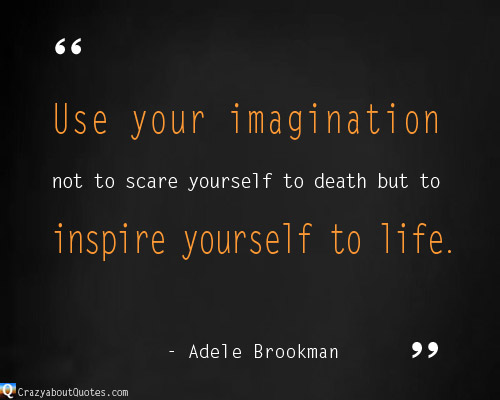 use your imagination quote.