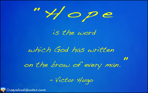 Hope quote by Victor Hugo.