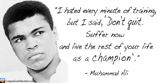 Muhammad Ali with inspirational sports quote.