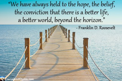 Jetty leading to horizon with Franklin Roosevelt quote about life